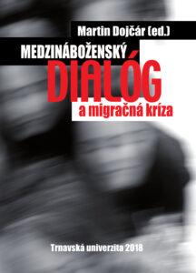 Medzináboženský dialóg a migračná kríza